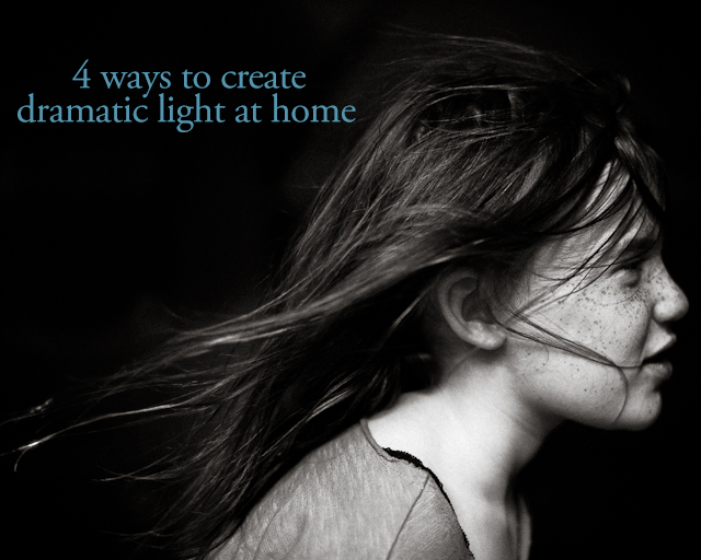 4 ways to create dramatic light at home by Kate T Parker