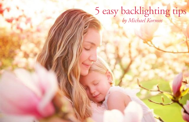 5 easy backlighting tips by Michael Kormos