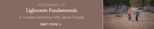 lightroom fundamentals online photography workshop with Jamie Rubeis