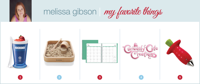 melissa gibson favorite things