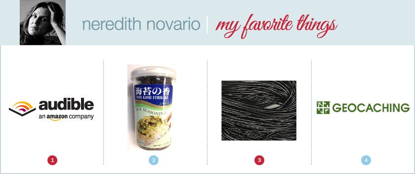 meredith novario favorite things
