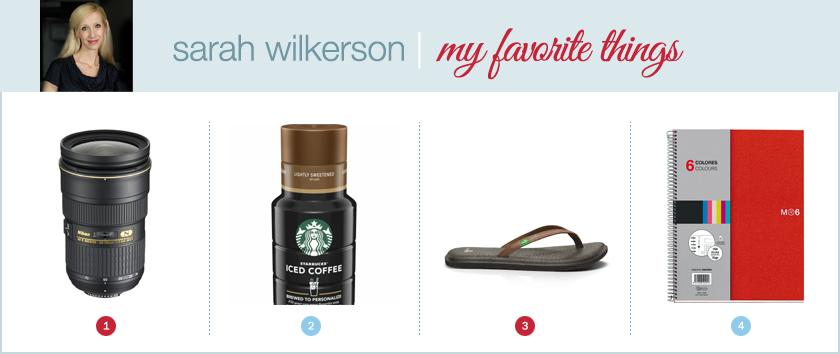 sarah wilkersons favorite things