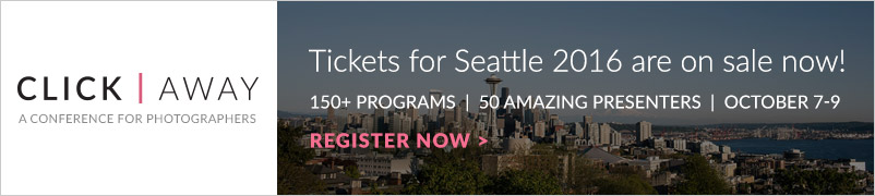 Click Away photography conference in Seattle 2016