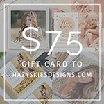 gift card to Hazy Skies Designs