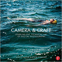 Camera & Craft- Learning the Technical Art of Digital Photography