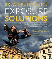 Exposure Solutions by Bryan Peterson