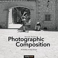 Photographic Composition- Principles of Image Design