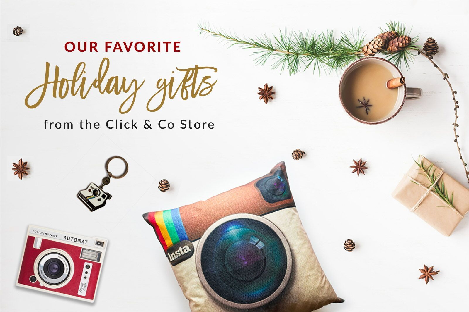 Our favorite Holiday gifts from the Click & Co Store