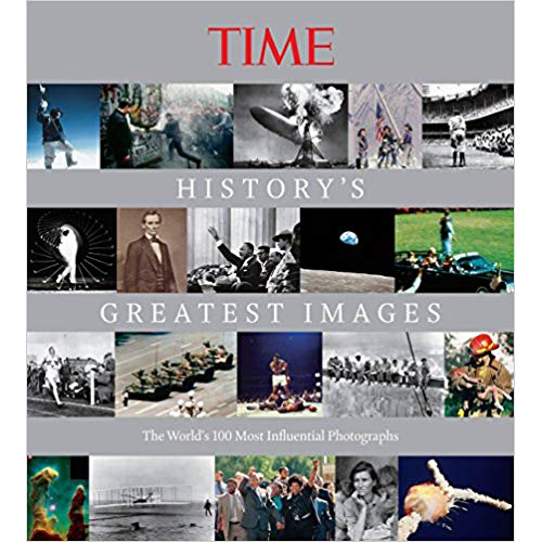 TIME History's Greatest Images by Kelly Knaer and the editors of TIME Clickin Moms Blog book list
