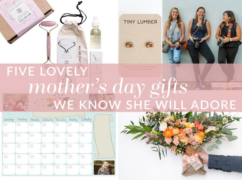 mothers day gifts we know she will adore